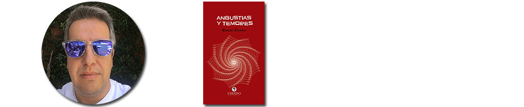 Emilio Durán - Angustias y temores