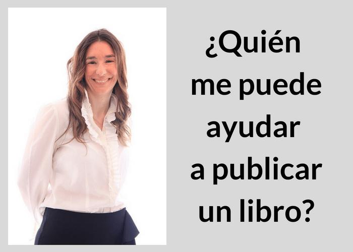 Quién me puede ayudar a publicar un libro