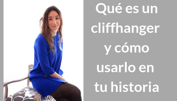 Qué es un cliffhanger y cómo usarlo en tu historia