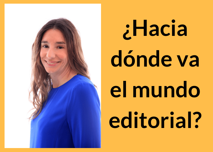Hacia dónde va el mundo editorial