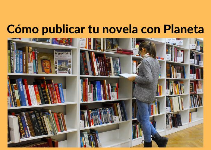 cómo publicar tu libro con la editorial Planeta