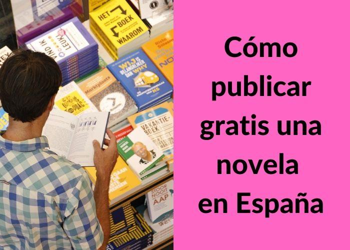 publicar gratis una novela en españa
